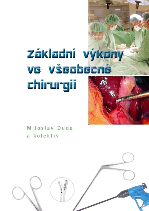 Základní výkony ve všeobecné chirurgii